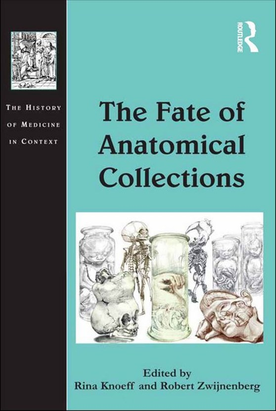 Front cover of The Fate of Anatomical Collections book