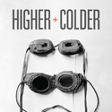 Higher and Colder book cover
